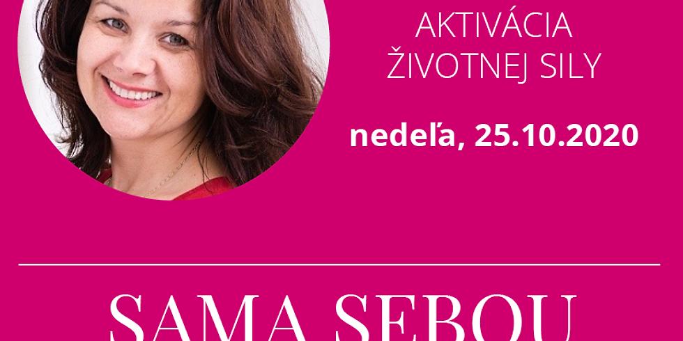 Aktivace životní síly s Michaelou Sklářovou na ON-LINE KONFERENCI SAMA SEBOU