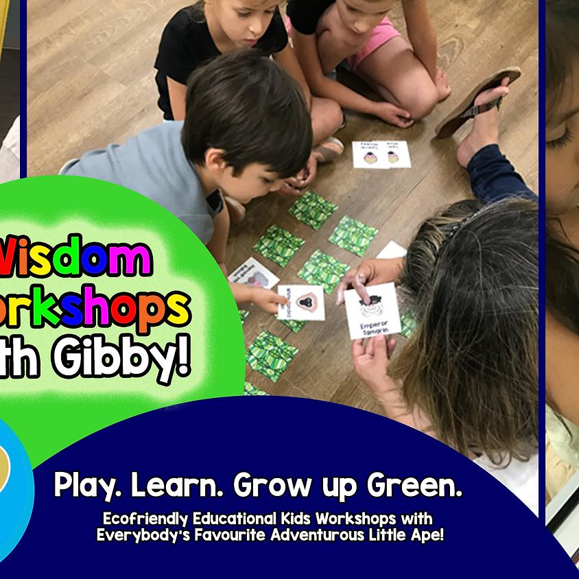 Wisdom Workshops with Gibby!
