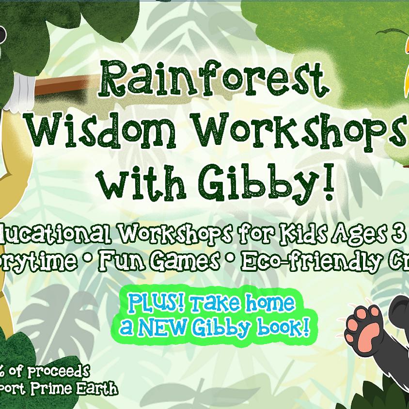 Rainforest Wisdom Workshops with Gibby - Jul 30th, 2019