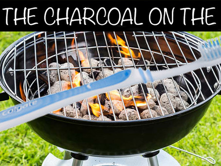 KEEP THE CHARCOAL ON THE GRILL