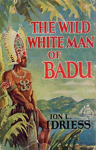 The Wild White Man of Badu