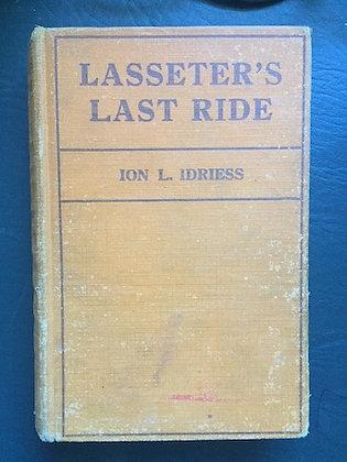 Lasseter's Last Ride  1st ed, no DJ