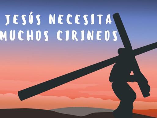 Día 26 - Jesús necesita muchos cirineos