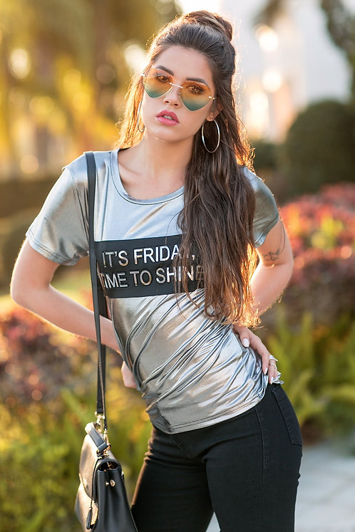 Blusa Lamê ''It's Friday, Time to Shine''