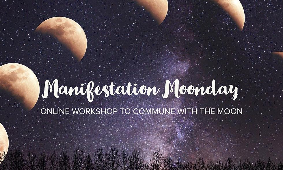 Manifestation Moonday Workshop