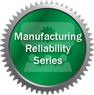 Manufacturing Reliability Series.png