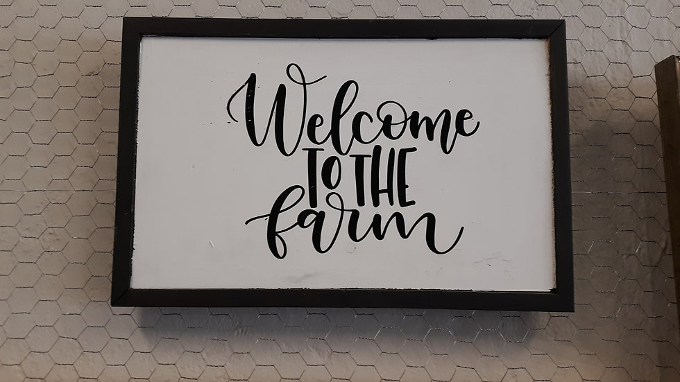 Welcome to the Farm Sign - Wooden
