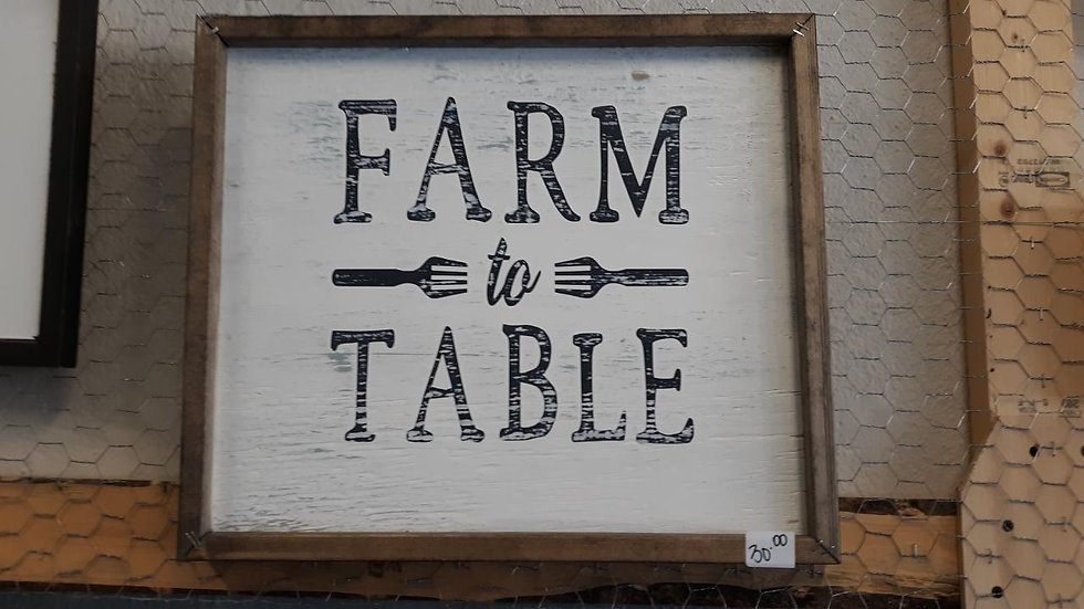 "Wooden ""Farm to Table"" sign"