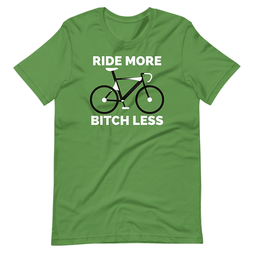 RIDE More Bitch Less Short-Sleeve Unisex T-Shirt