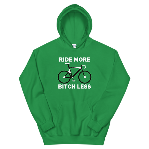 RIDE More Bitch Less Unisex Hoodie