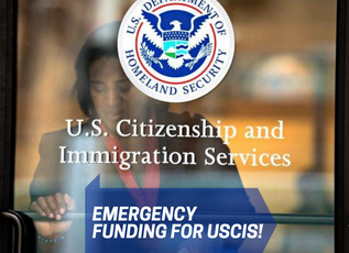 HOUSE PASSES BILL TO PROVIDE EMERGENCY FUNDING FOR USCIS