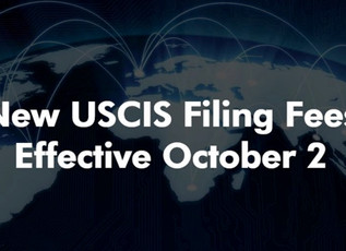 USCIS TO RAISE FILING FEES STARTING OCTOBER 2