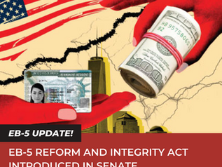 EB-5 REFORM AND INTEGRITY ACT INTRODUCED IN SENATE