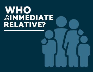 Who is an Immediate Relative?