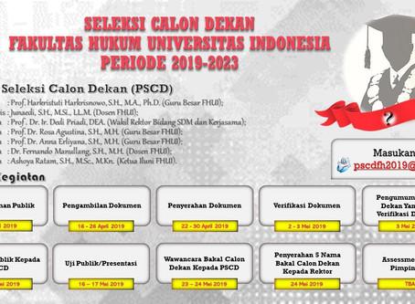 SELEKSI CALON DEKAN FAKULTAS HUKUM UNIVERSITAS INDONESIA PERIODE 2019-2023