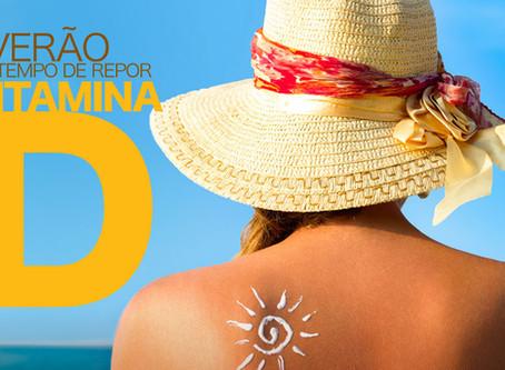 Verão é tempo de repor vitamina D.