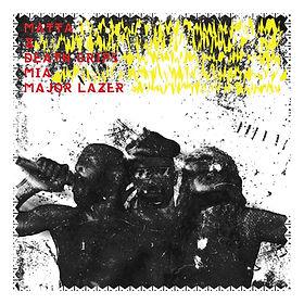 Matta X EP ft Death Grips, Major Lazer, M.I.A