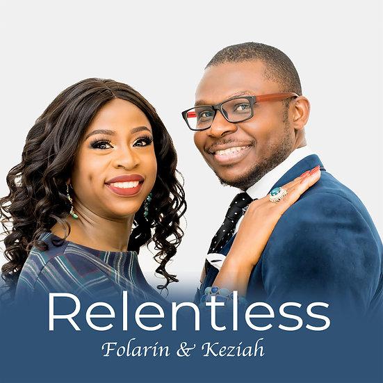 Relentless by Folarin & Keziah