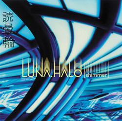 """Luna Halo """"Shimmer"""""""