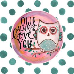 Owl Always Love You by Misty Diller