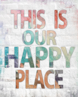 This Is Our Happy Place by Misty Dil