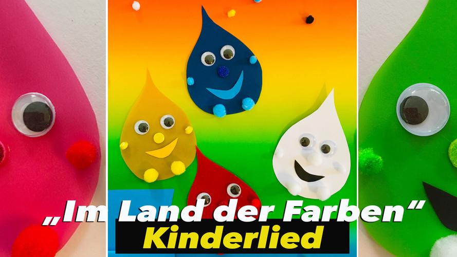 Im Land der Farben - Kinderlied
