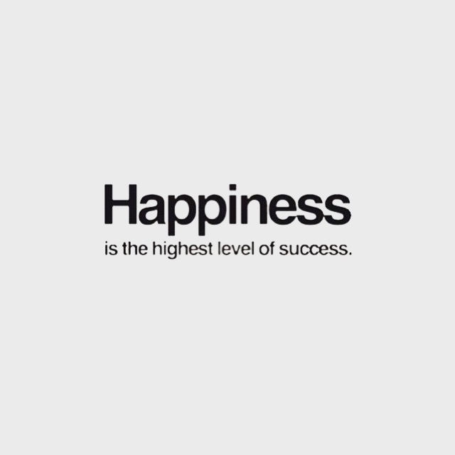 Happiness - the ultimate success