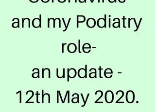 Coronavirus and my Podiatry role - newest update as at 12th May 2020