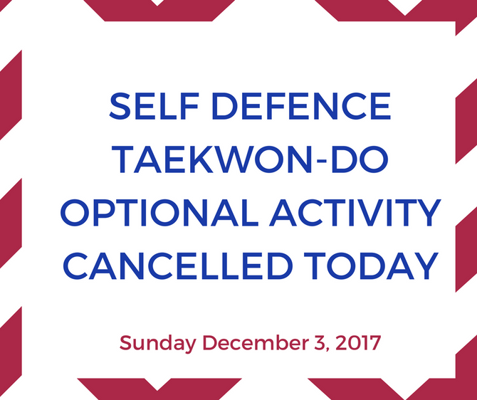 CANCELLATION SELF DEFENCE ACTIVITY DECEMBER 3, 2017