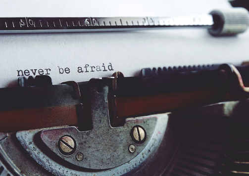 never-be-afraid-on-typewriter-2272193.jp