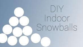 30 second DIY indoor snowballs
