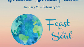 Feast for the Soul: A 40-Day Worldwide Spiritual Practice Intensive