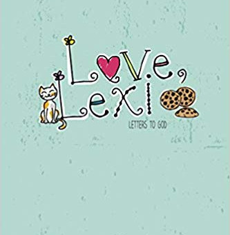 Love Lexi: Letters to God