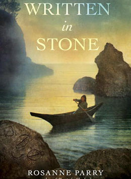 Written in Stone- a Novel by Rosanne Parry in Memory of  NW Coastal Indians