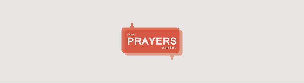 201023 T4 Sermon Series Great Prayers of