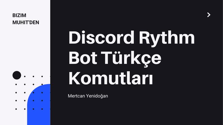 Rythm Bot Türkçe komut listesine aşağıdan ulaşabilirsiniz. Discord Türkiye Türkçe bot açıklamaları ve rehberler için bizi takip etmeye devam edin.