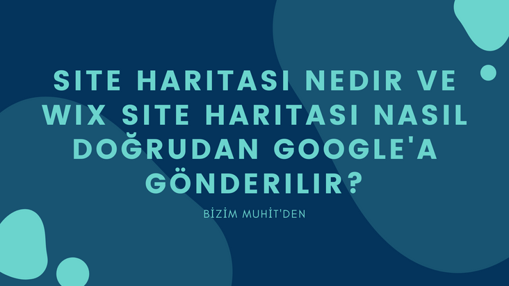 """Site haritası nedir ve Wix site haritası nasıl doğrudan Google'a gönderilir sorularına """"Site Haritası Nedir ve Wix Site Haritası Nasıl Doğrudan Google'a Gönderilir?"""" başlıklı rehberimizde yanıt veriyoruz."""