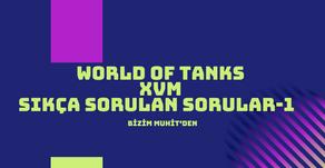 World of Tanks XVM Rehber Sıkça Sorulan Sorular-Bölüm 1