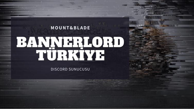 Mount&Blade Bannerlord Türkiye Discord Sunucusu