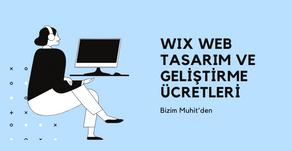Wix Website Tasarım ve Geliştirme Ücretleri-Türkiye Partneri Bizim Muhit'den