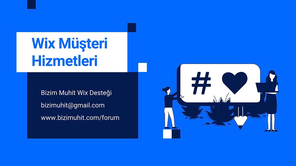 Wix Türkçe Destek ve Wix Müşteri Hizmetleri Numarası