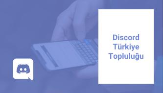Discord Türkiye Türkçe Topluluk Sunucusu