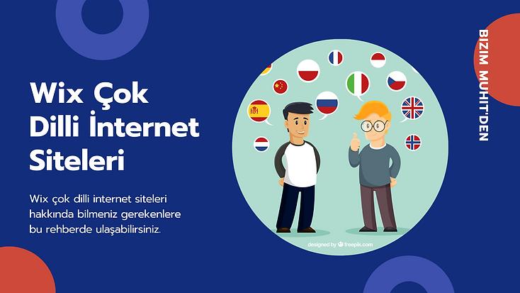 Wix çok dilli internet siteleri nedir ve Wix çok dilli internet siteleri hakkında bilmeniz gerekenler nelerdir sorularını rehberimizde ayrıntılarıyla açıklıyoruz.