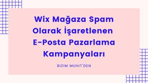 Wix Mağaza Spam Olarak İşaretlenen E-Posta Pazarlama Kampanyaları rehberimizde; spam nedir, nasıl ortaya çıkar, e-postanızın spam olarak işaretlenmesi işlerinizi nasıl etkiler, e-posta kampanyalarınız neden