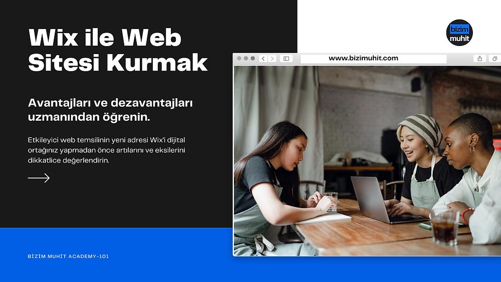 Wix ile Web Sitesi Kurmanın Avantajları ve Dezavantajları Nelerdir?