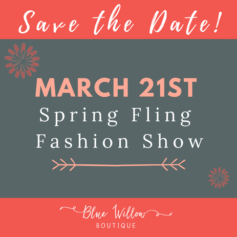 Spring Fling Fashion Show Save the Date