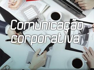 O que é Comunicação Corporativa