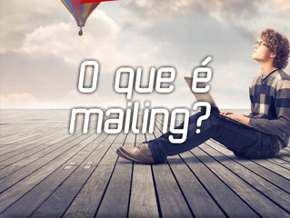 O que é Mailing