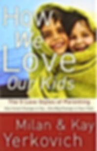 How We Love Our Kids.jpg
