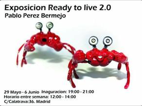 "Exposición Pablo Pérez Bermejo: ""Ready to live 2.0"""